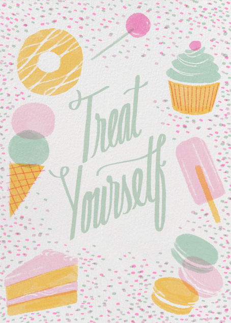 Treat Yourself - Paperless Post
