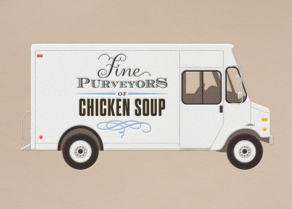 Chicken Soup - Delivery Truck - Paperless Post - Get well