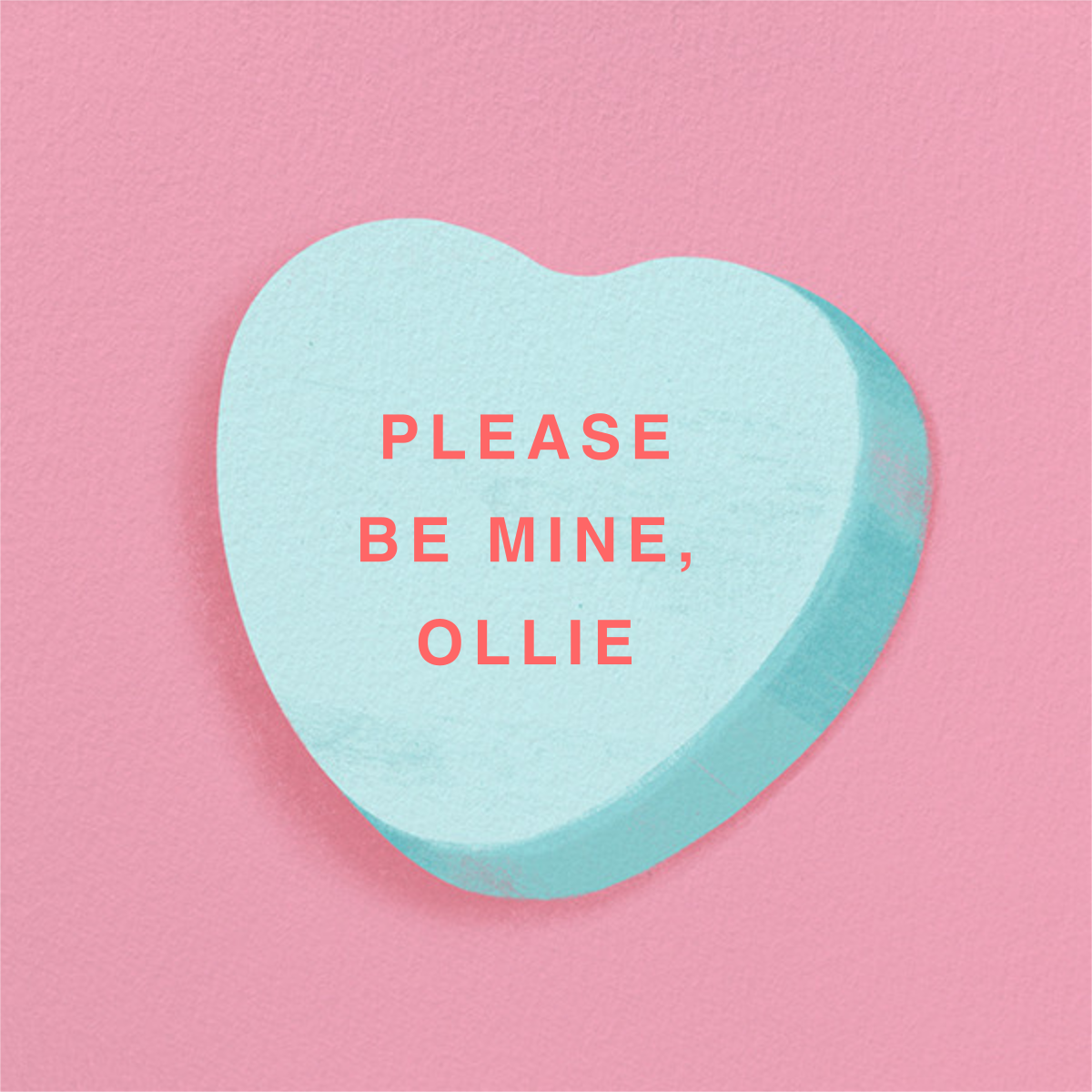 Don't Break My Candy Heart - Blue - Paperless Post - Valentine's Day