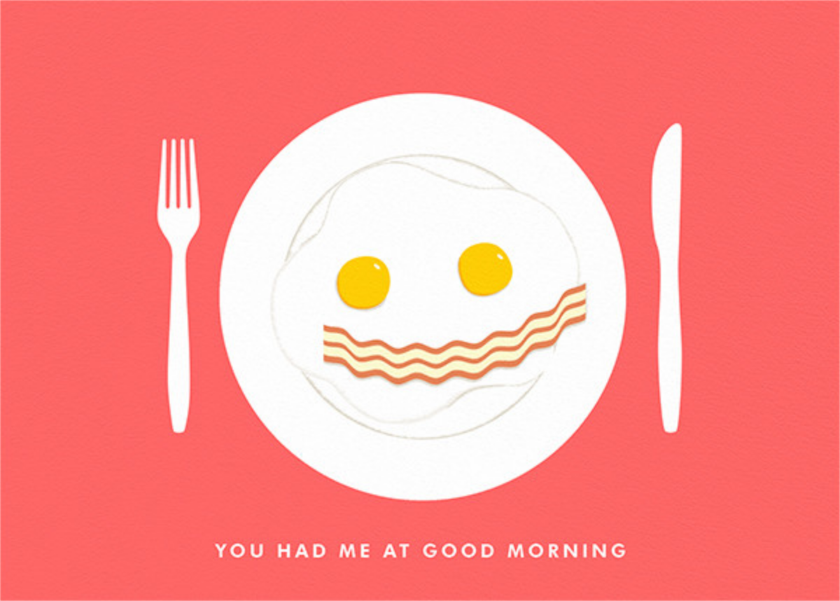 You Had Me At Good Morning - Paperless Post - Love cards
