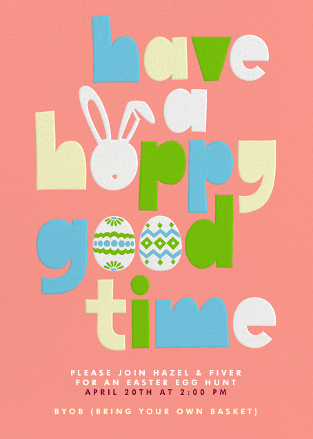 Have a Hoppy Good Time - Paperless Post - Easter