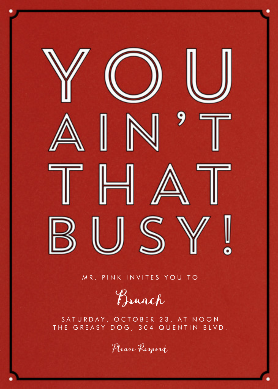 You Ain't That Busy! - Derek Blasberg - Brunch