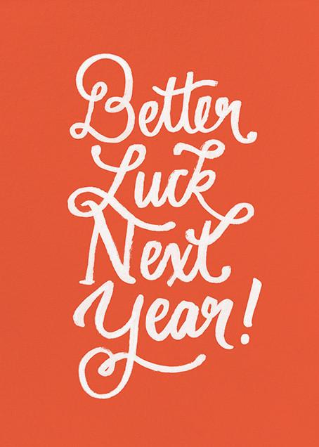 Better Luck Next Year! - Red - Derek Blasberg