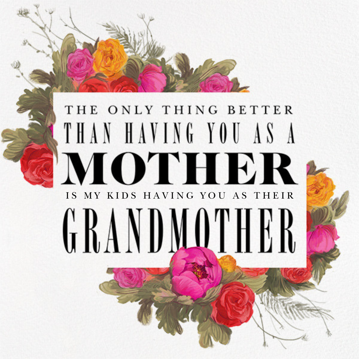 Happy (Grand)mother's Day - Paperless Post