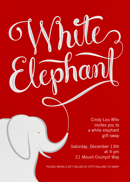 White Elephant - Paperless Post