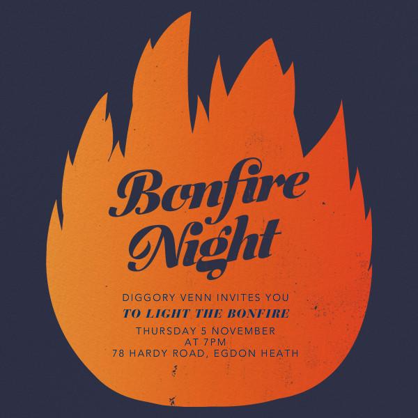 Bonfired Up - Paperless Post - Bonfire Night