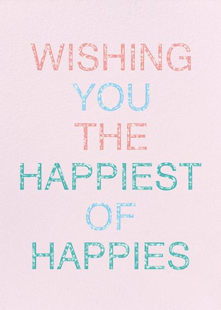 Happiest of Happies - Ashley G - Birthday
