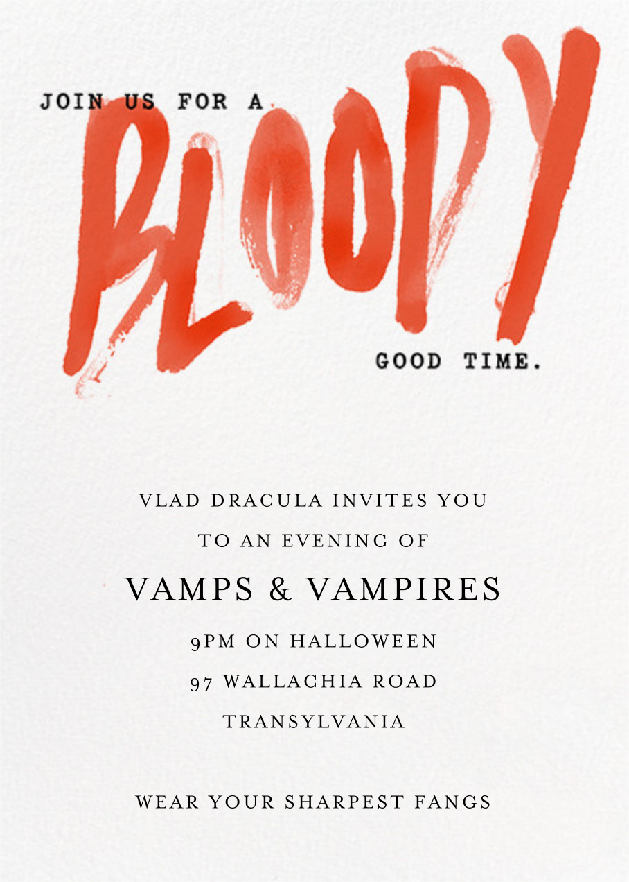 A Bloody Good Time - Paperless Post
