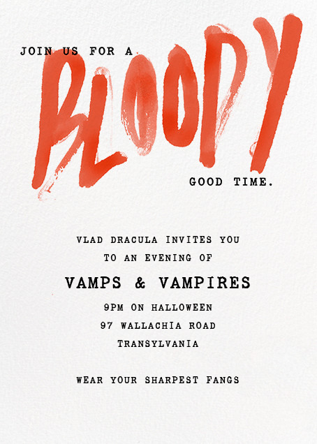 A Bloody Good Time - online at Paperless Post