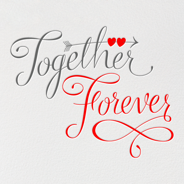 Together Forever - Paperless Post - Love and romance