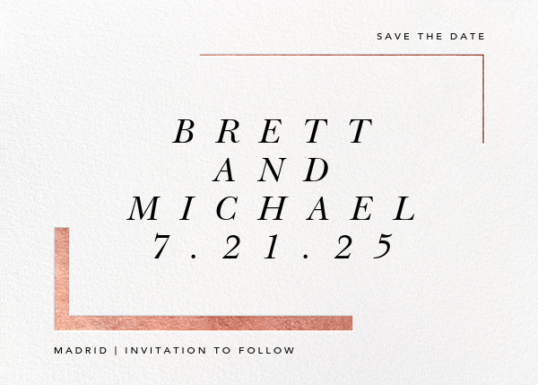 Ando (Save the Date) - Rose Gold - Paperless Post - Save the date