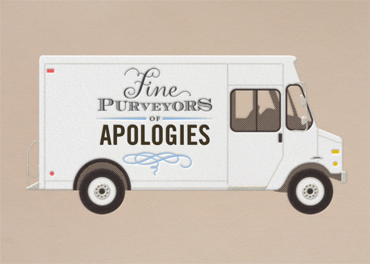 Apology - Delivery Truck - Paperless Post - Apology