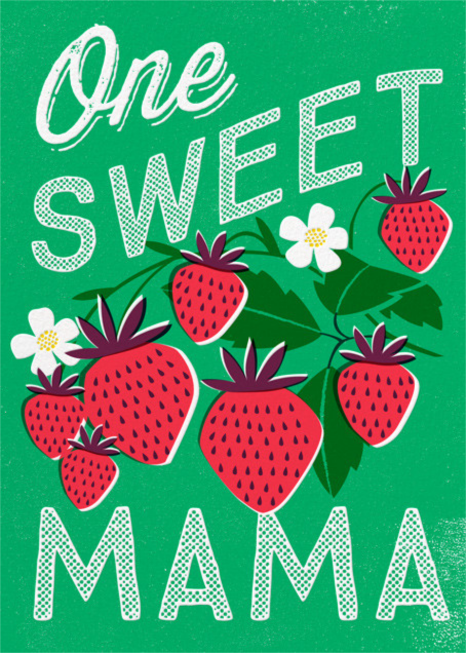 One Sweet Mama - Hello!Lucky - Mother's Day