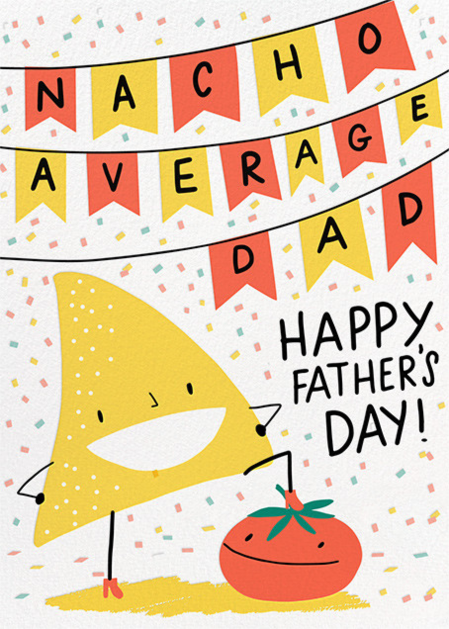 Nacho Dad - Hello!Lucky - Father's Day
