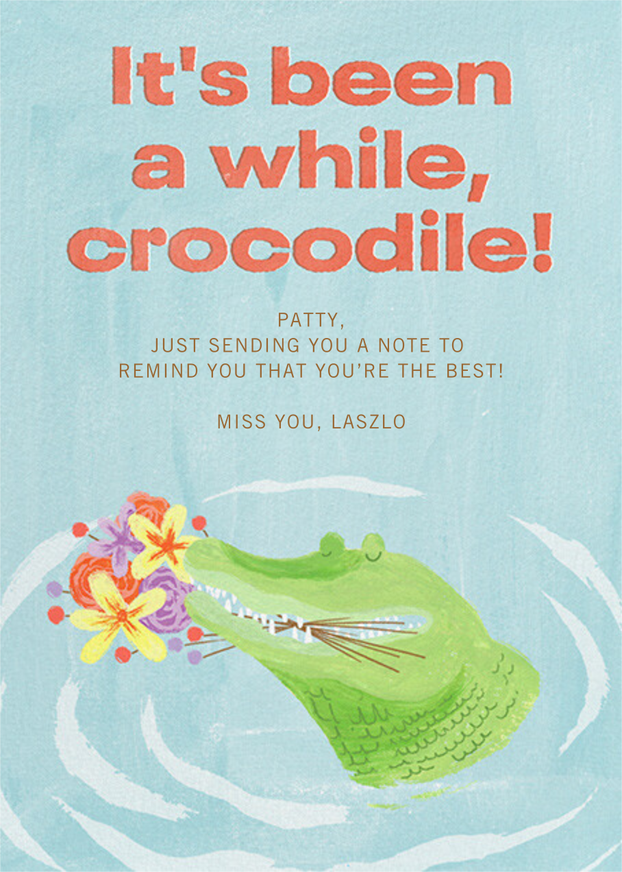 Thoughtful Croc - Paperless Post - Just because