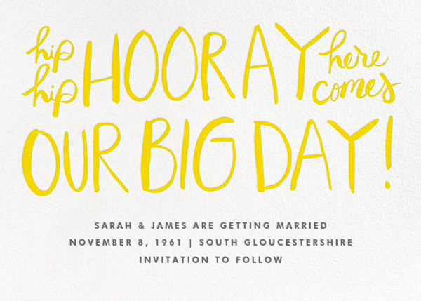 Hip Hip Hooray - Yellow - Linda and Harriett - Save the date