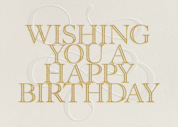 Wishing You A Happy Birthday - Paperless Post