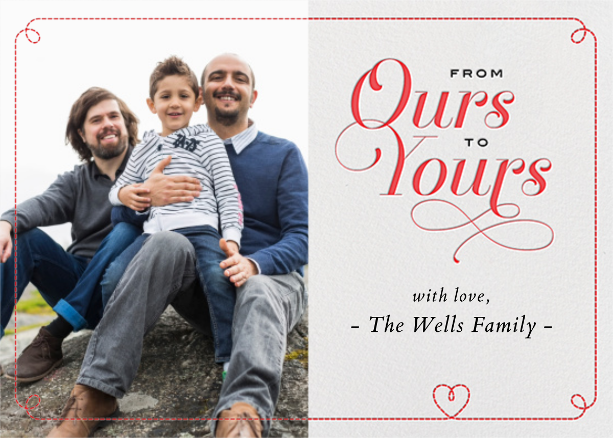 From Ours to Yours - Paperless Post - Valentine's Day